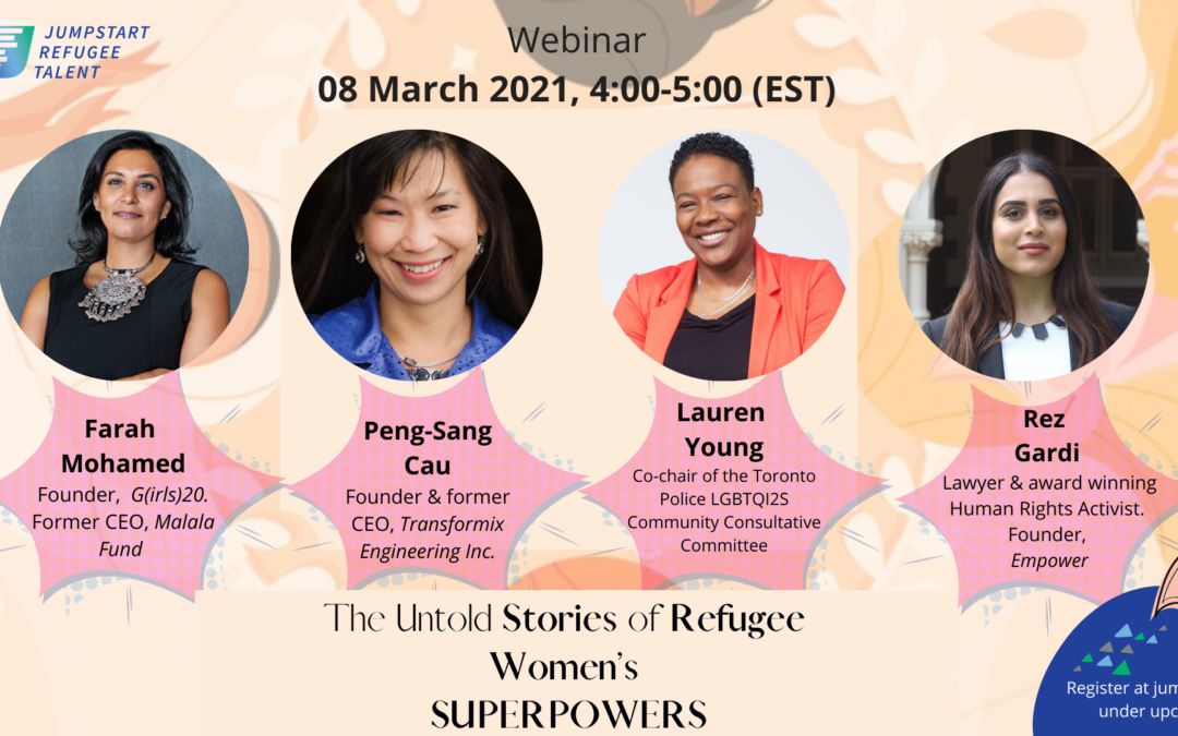 March 8, 2021 – The Untold Stories of Refugee Women's SUPERPOWERS